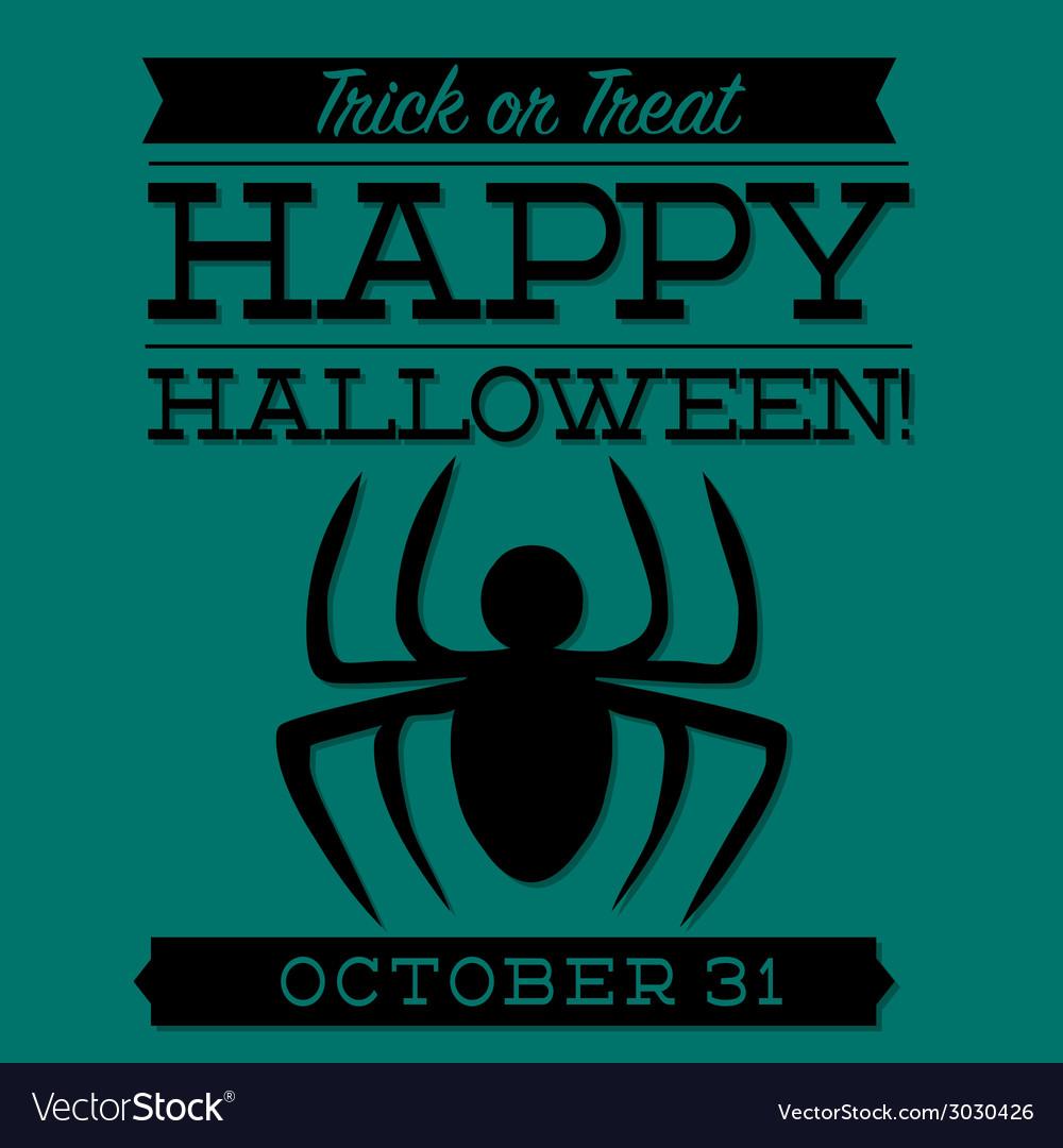 Spider typographic halloween card in format vector | Price: 1 Credit (USD $1)
