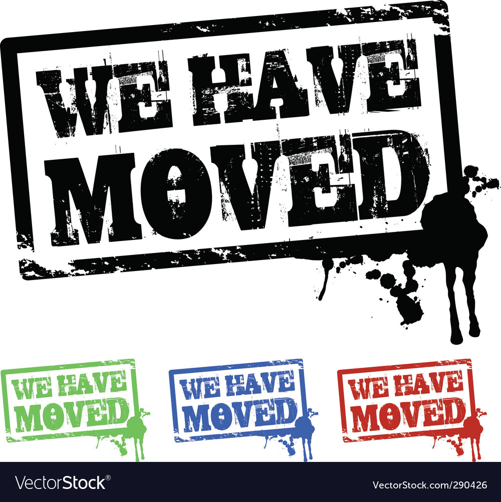 We have moved vector | Price: 1 Credit (USD $1)