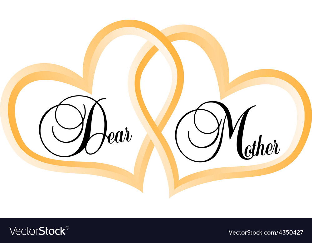 Dear mother - mothers day vector   Price: 1 Credit (USD $1)