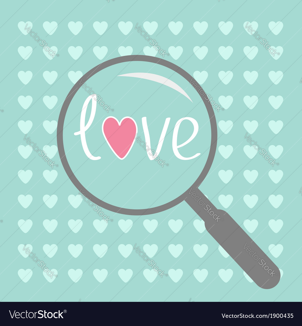 Magnifier and small hearts love card vector | Price: 1 Credit (USD $1)