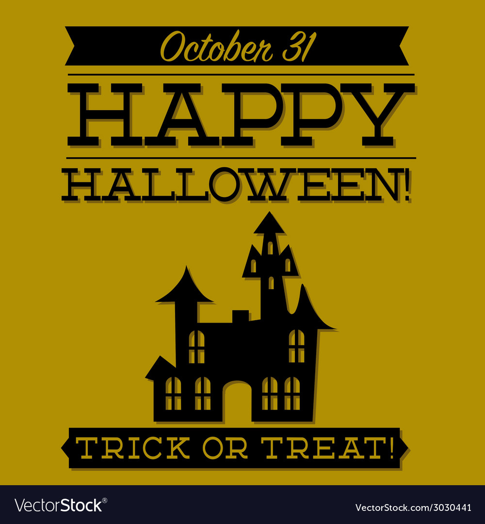 Haunted house typographic halloween card in format vector | Price: 1 Credit (USD $1)