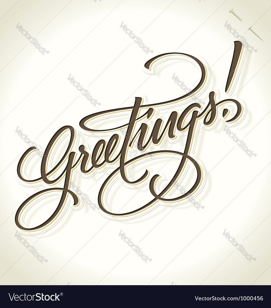 Greetings hand lettering vector | Price: 1 Credit (USD $1)