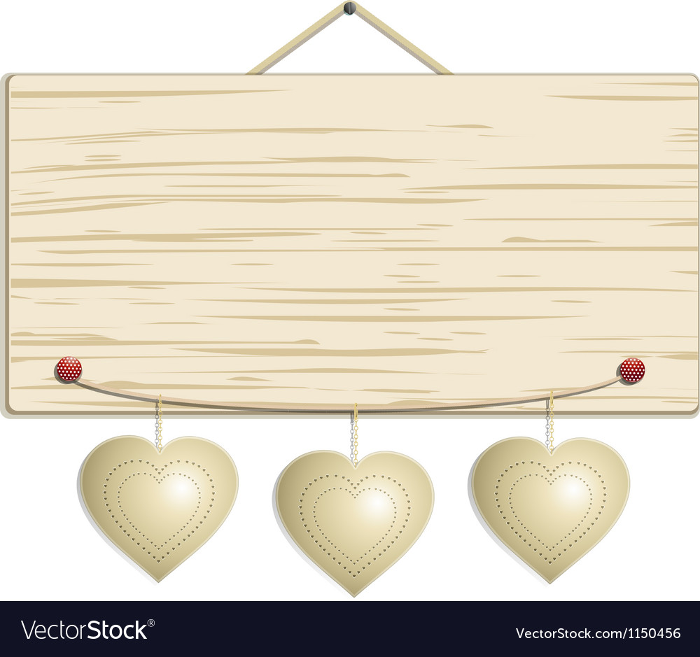 Wood sign with hanging hearts vector | Price: 1 Credit (USD $1)