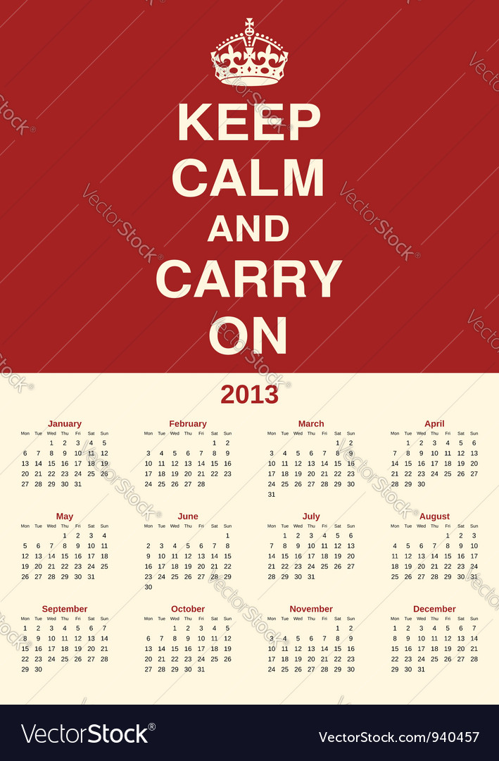 Calendar 2013 keep calm vector | Price: 1 Credit (USD $1)