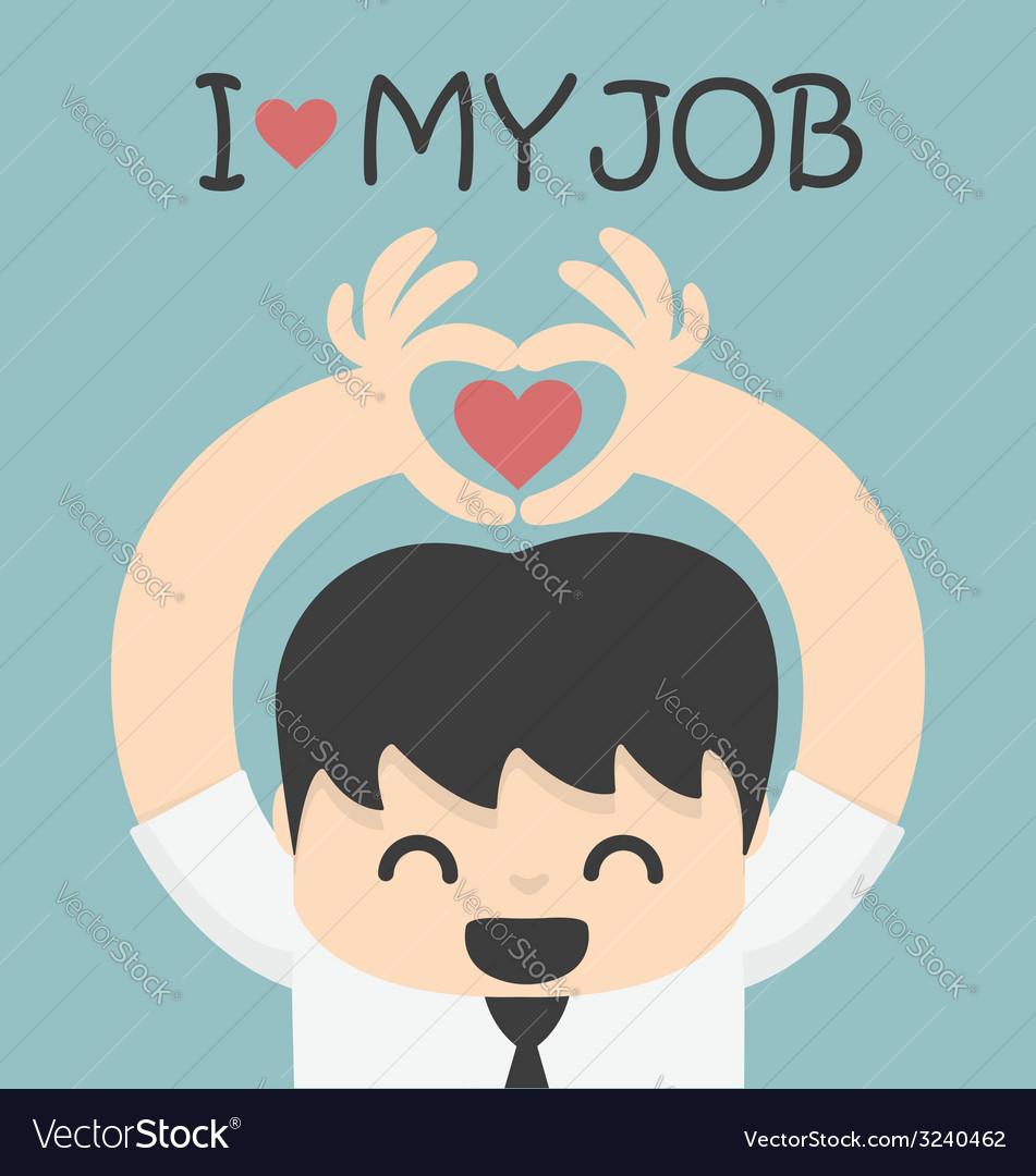 I love my job vector | Price: 1 Credit (USD $1)