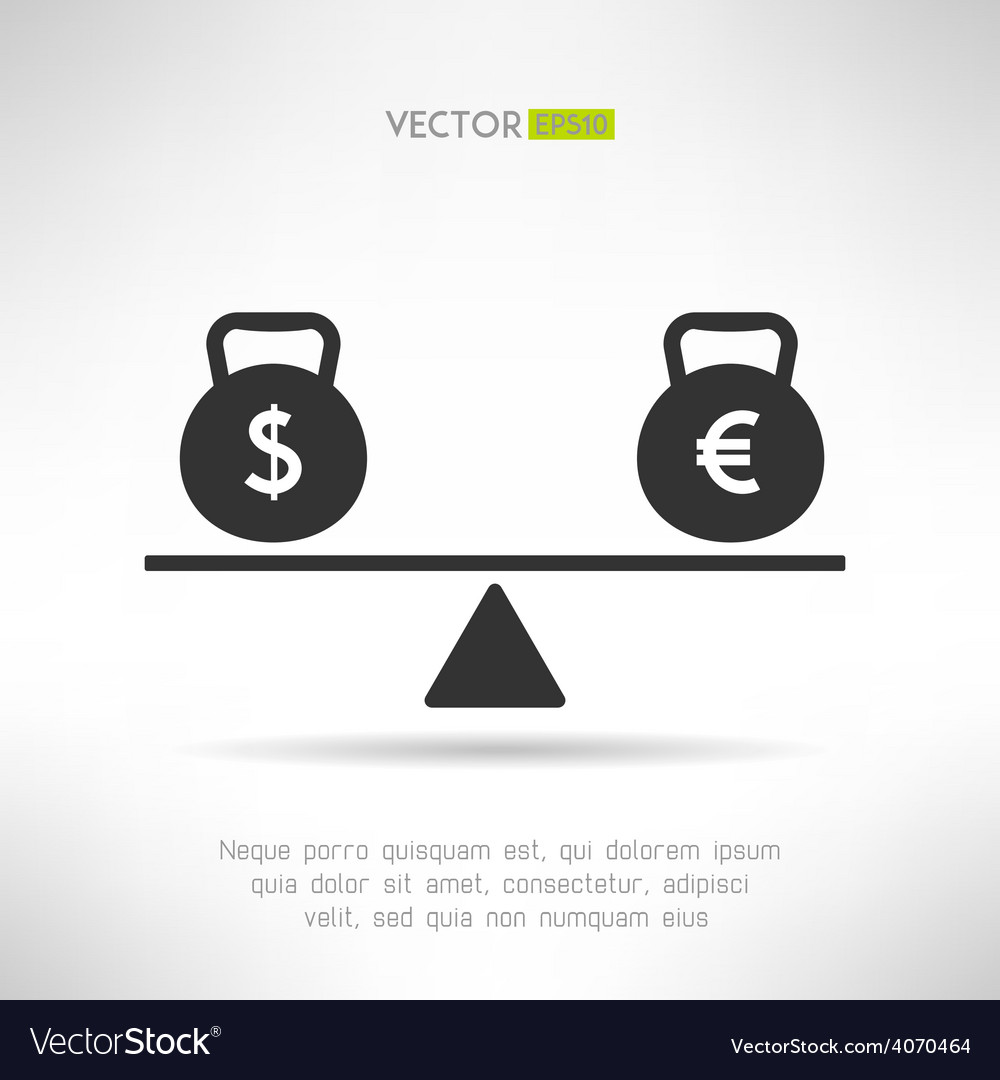 Euro and dollar equal on scales market balance vector | Price: 1 Credit (USD $1)