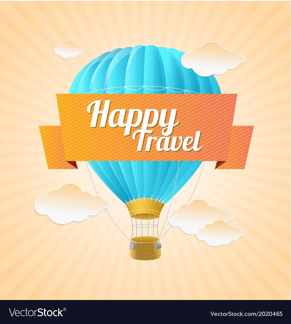 Air ballon blue sky and slogan travel vector | Price: 1 Credit (USD $1)