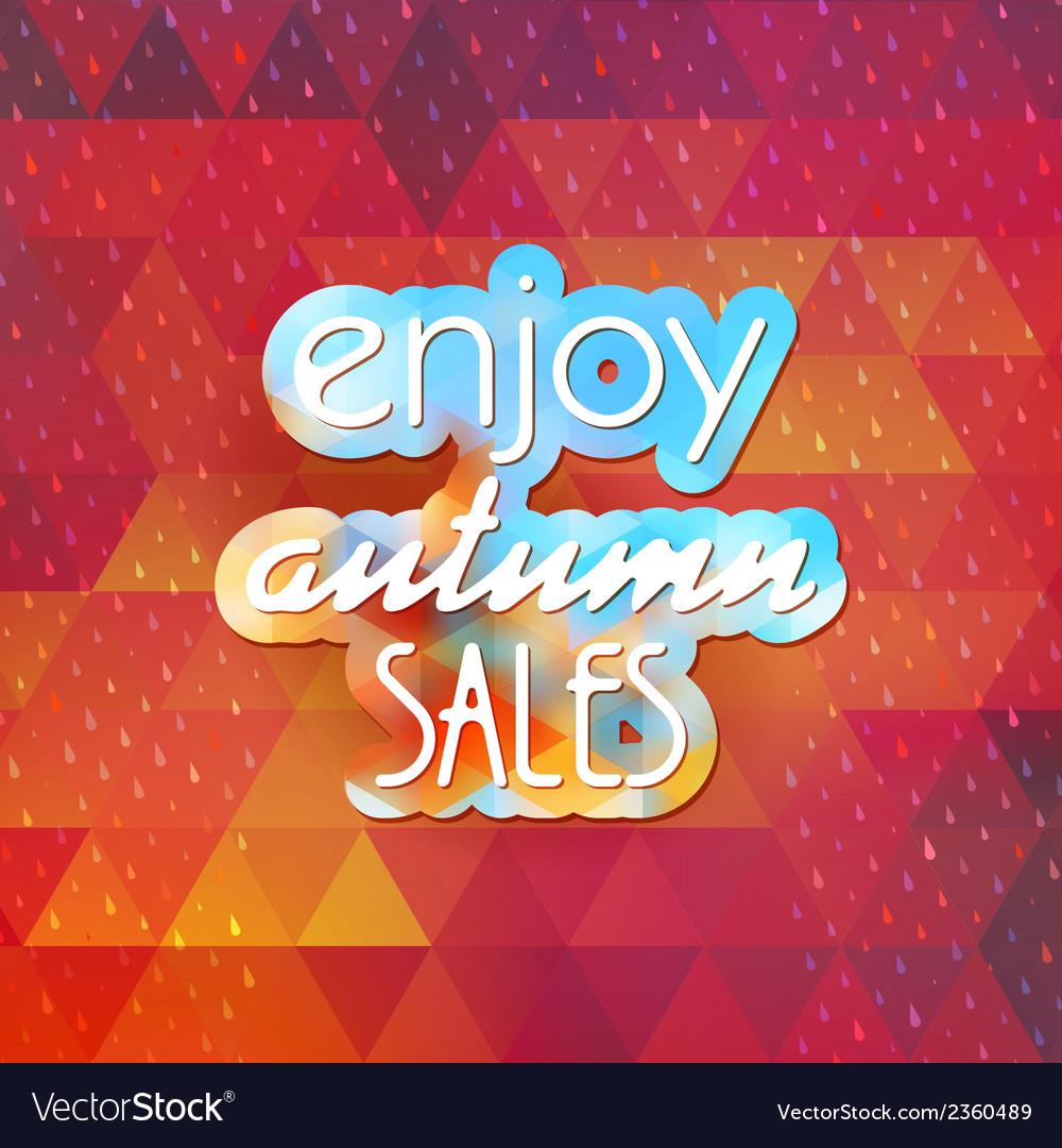Enjoy autumn sales on geometric background eps 10 vector | Price: 1 Credit (USD $1)