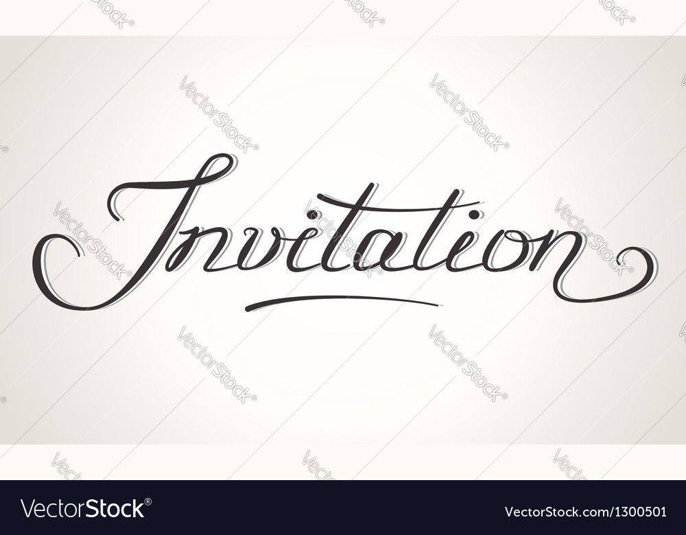 Invitation hand-lettering vector | Price: 1 Credit (USD $1)