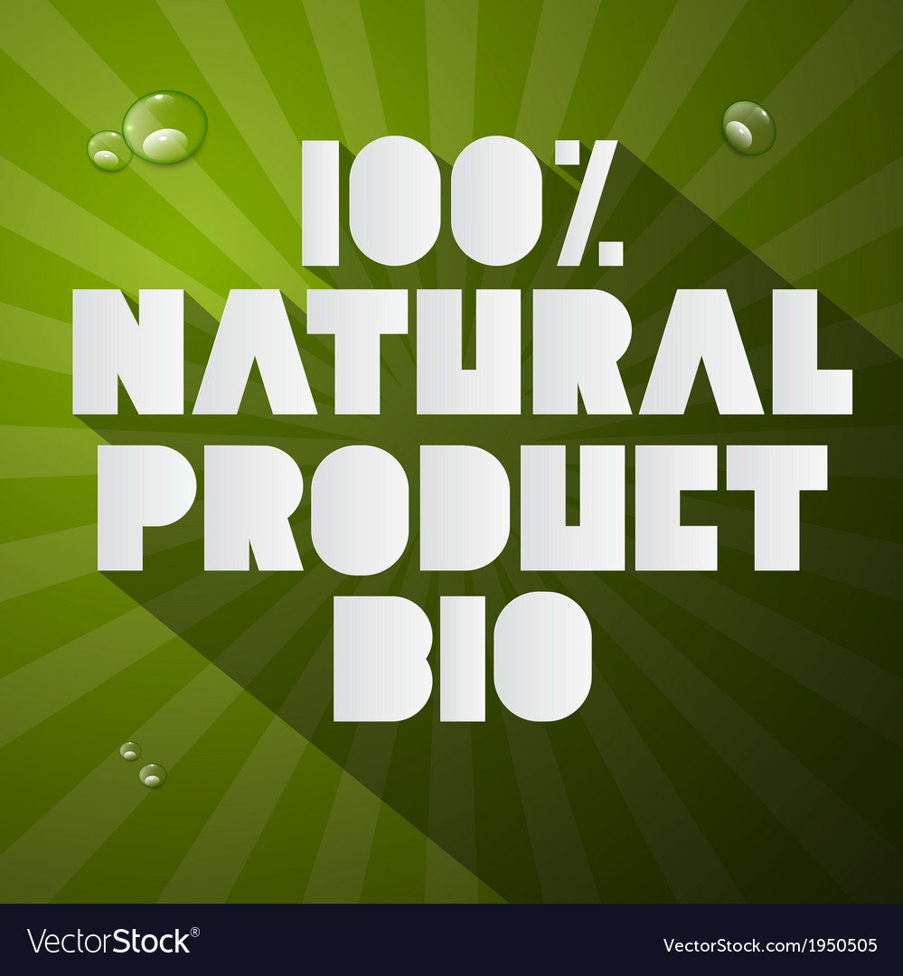 Hundred percent natural product bio title on green vector | Price: 1 Credit (USD $1)
