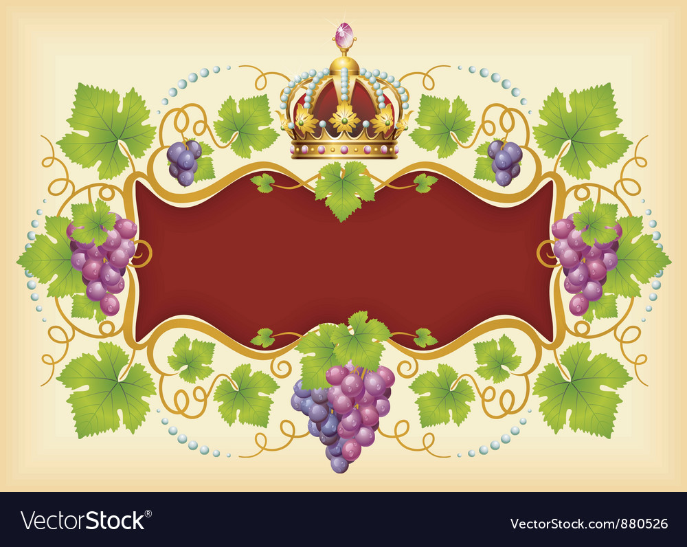 Grape frame with crown vector | Price: 3 Credit (USD $3)