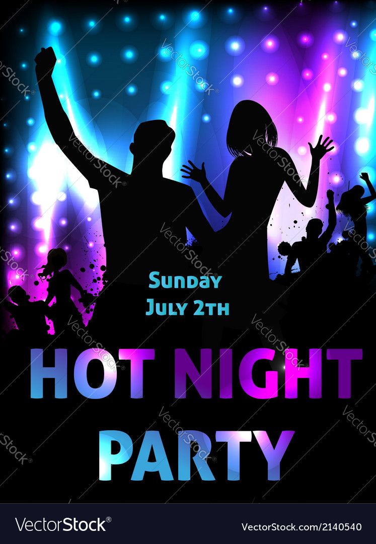 Hot night party vector | Price: 1 Credit (USD $1)