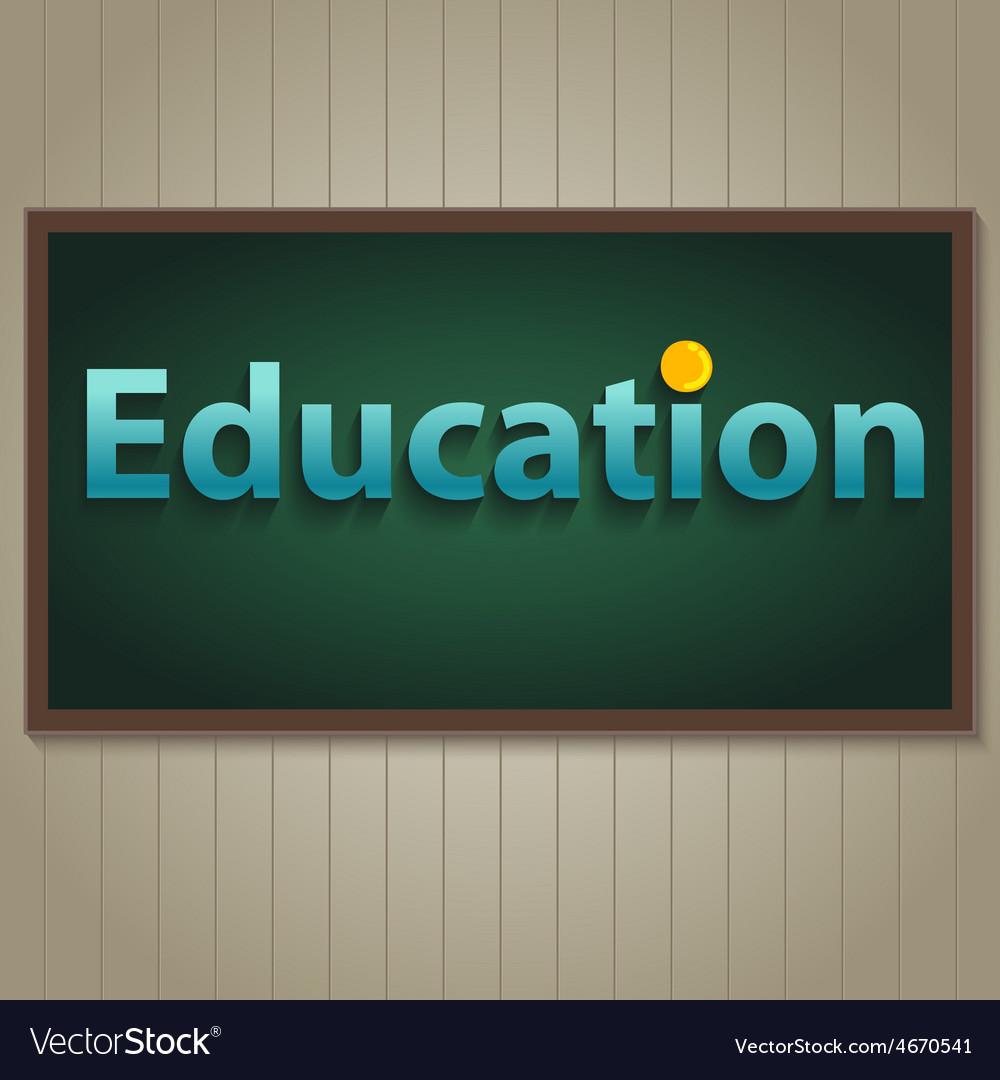 Education on blackboard vector | Price: 1 Credit (USD $1)