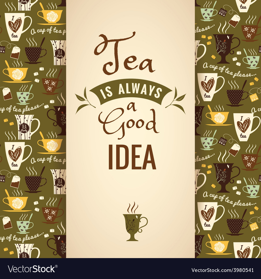 Tea background poster with typography vector   Price: 1 Credit (USD $1)