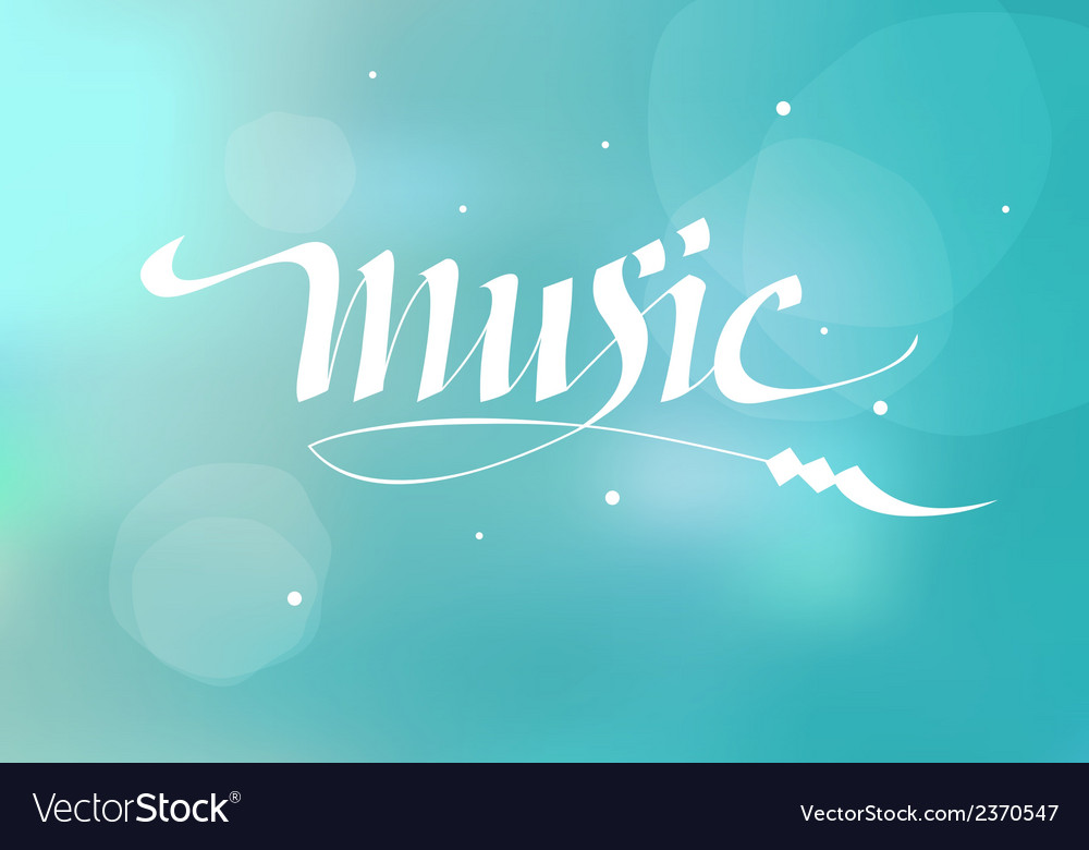 Calligraphic inscription music vector | Price: 1 Credit (USD $1)