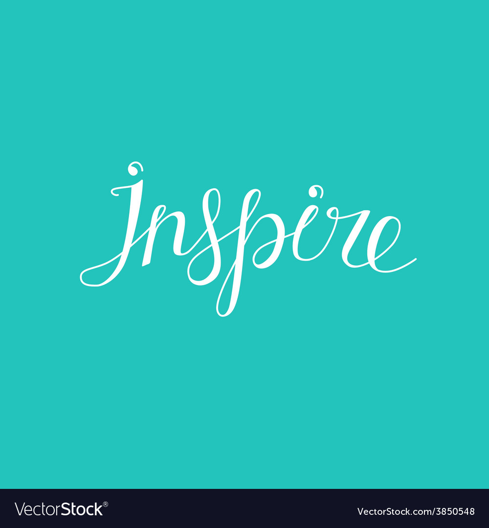 Hand lettering - inspire vector | Price: 1 Credit (USD $1)