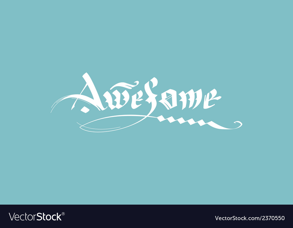 Calligraphic inscription awesome vector | Price: 1 Credit (USD $1)