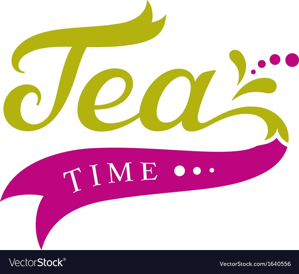 Tea time design vector | Price: 1 Credit (USD $1)