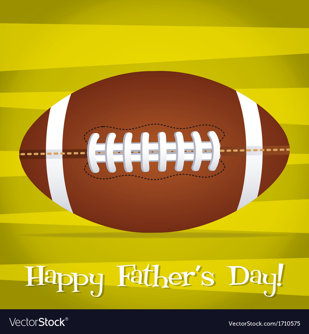 Bright rugby ball happy fathers day card in format vector | Price: 1 Credit (USD $1)