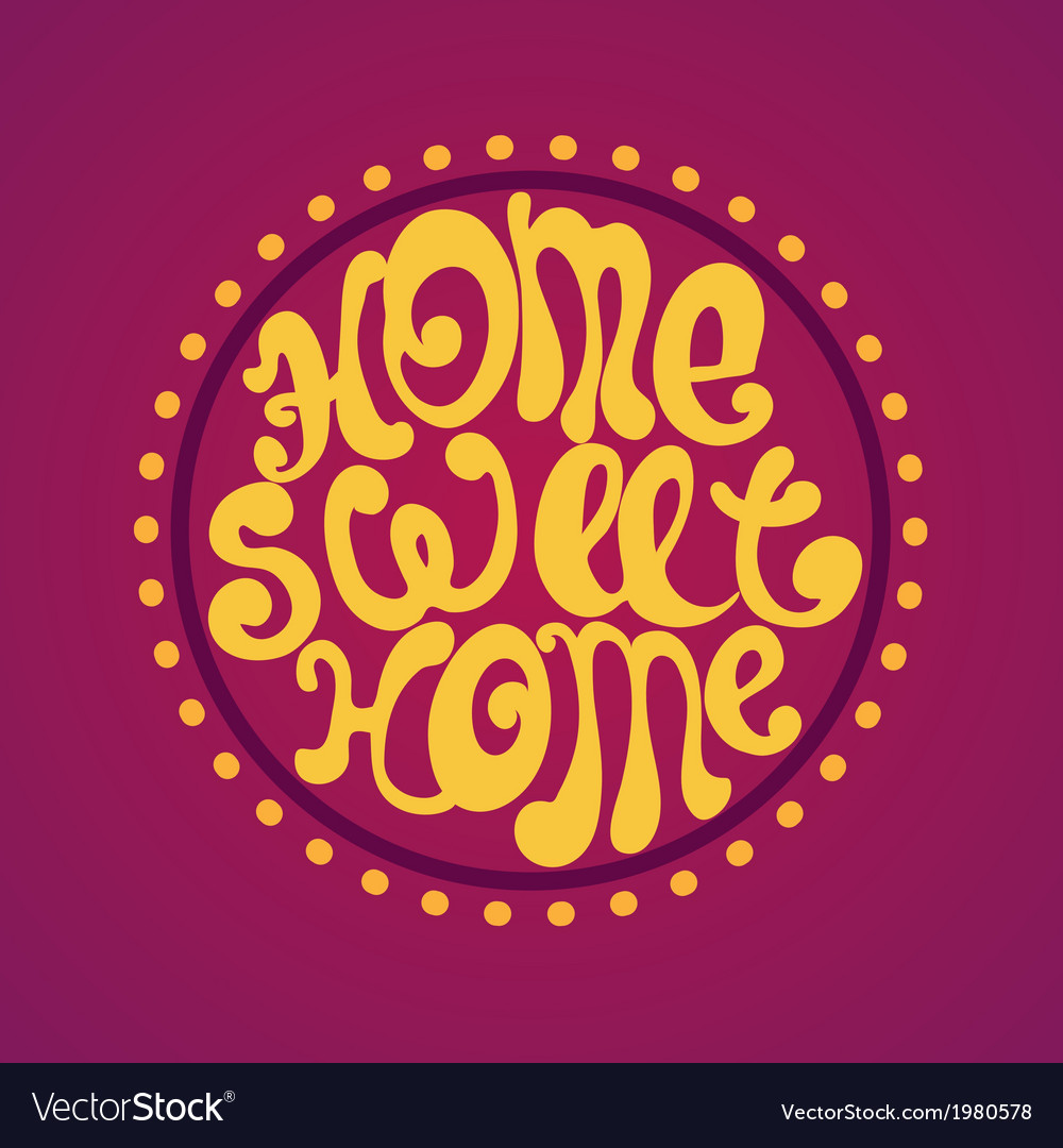 Home sweet home background vector   Price: 1 Credit (USD $1)