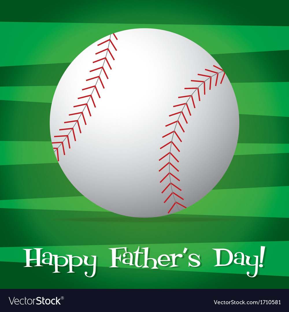 Bright baseball happy fathers day card in format vector | Price: 1 Credit (USD $1)