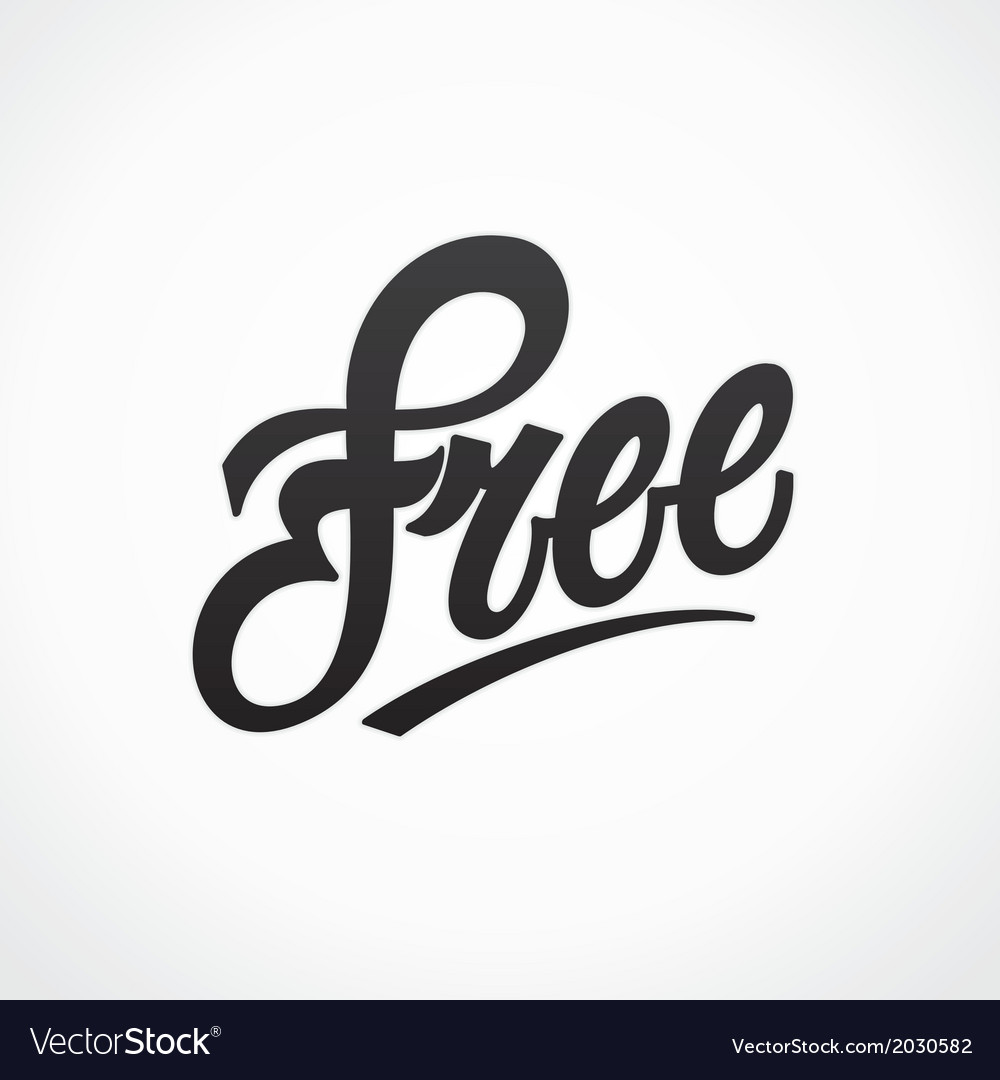 Free hand written lettering calligraphy vector | Price: 1 Credit (USD $1)