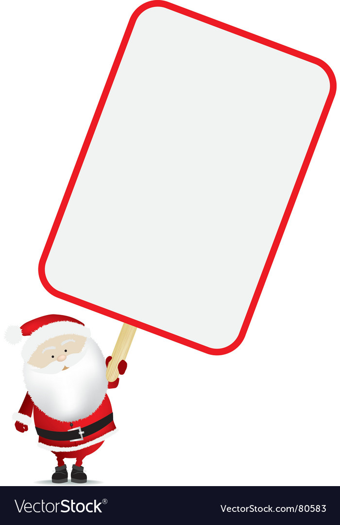 Santa with sign vector | Price: 1 Credit (USD $1)