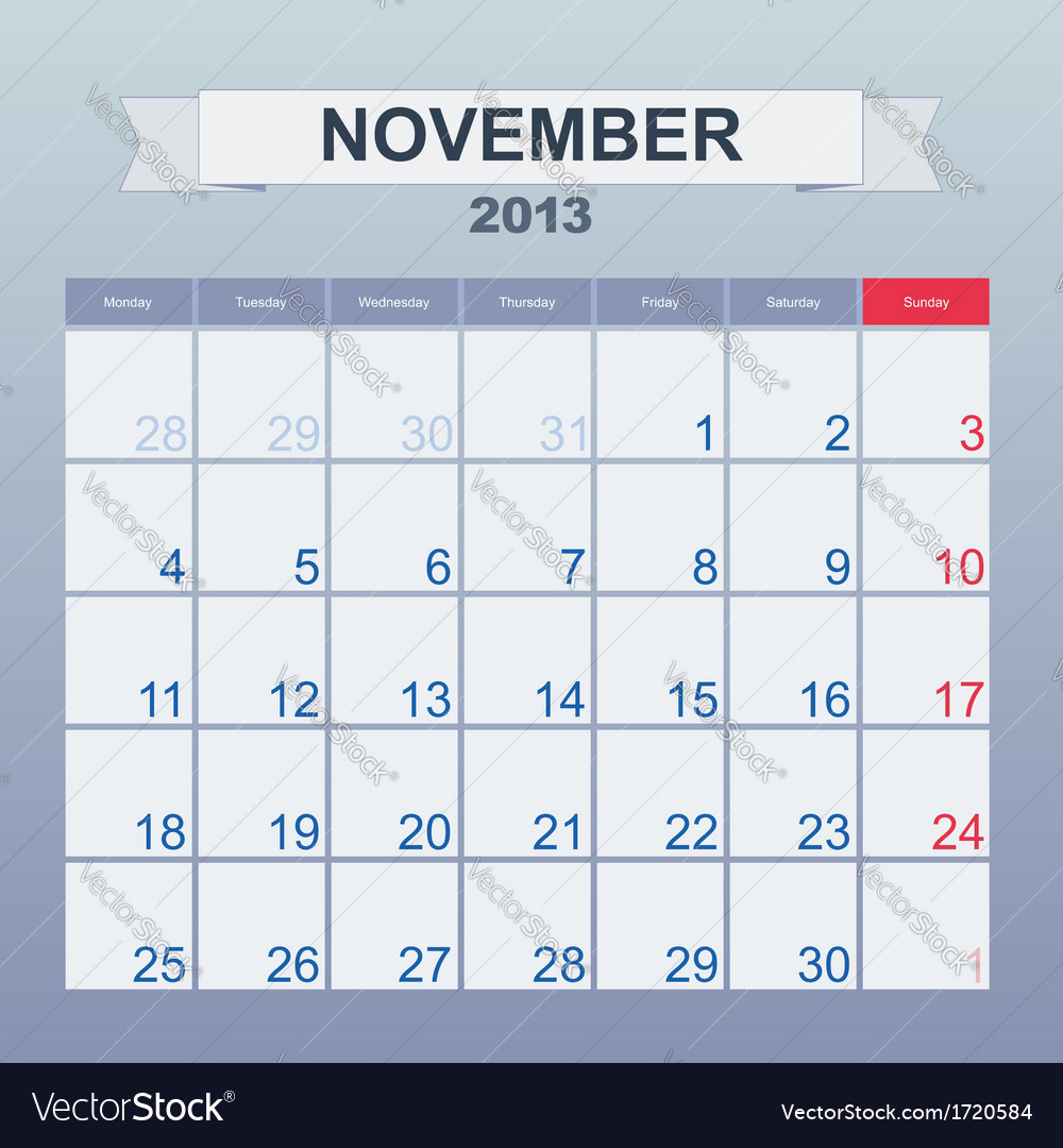 Calendar to schedule monthly november 2013 vector | Price: 1 Credit (USD $1)