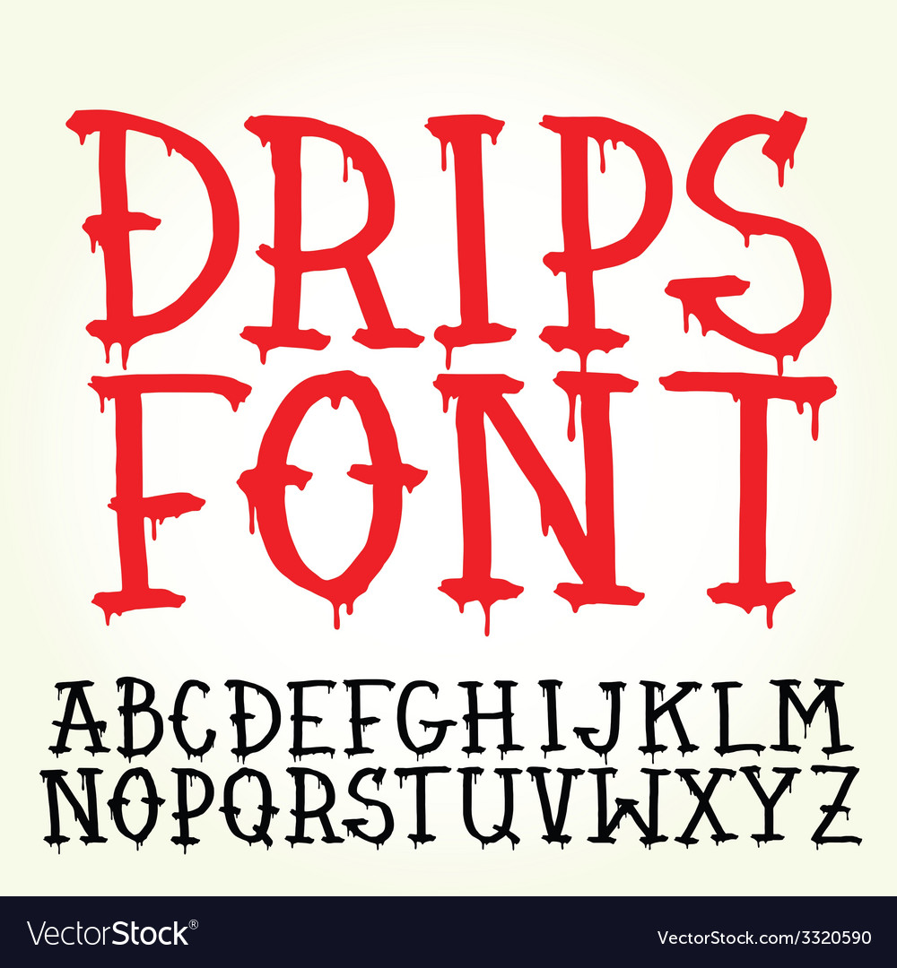 Graffiti font with paint drips vector | Price: 1 Credit (USD $1)