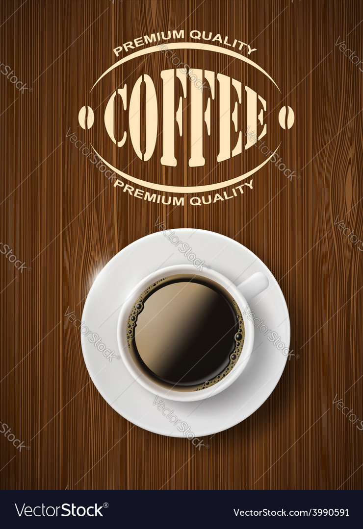 Cup of coffee on a wooden table vector | Price: 1 Credit (USD $1)