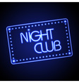Neon sign night club vector