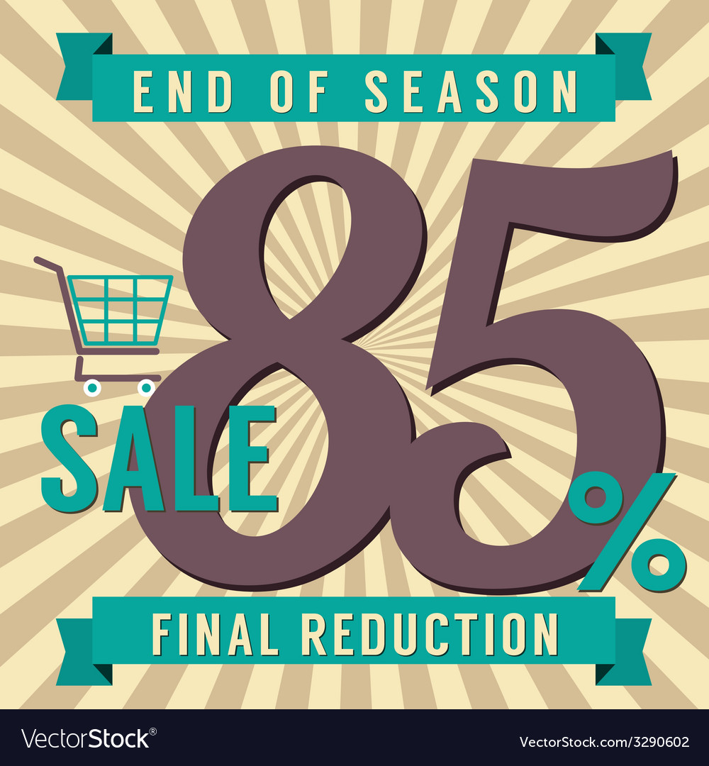 85 percent end of season sale vector | Price: 1 Credit (USD $1)