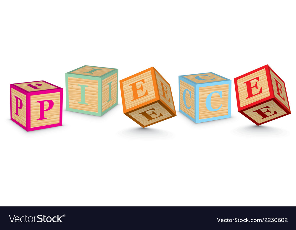 Word piece written with alphabet blocks vector | Price: 1 Credit (USD $1)