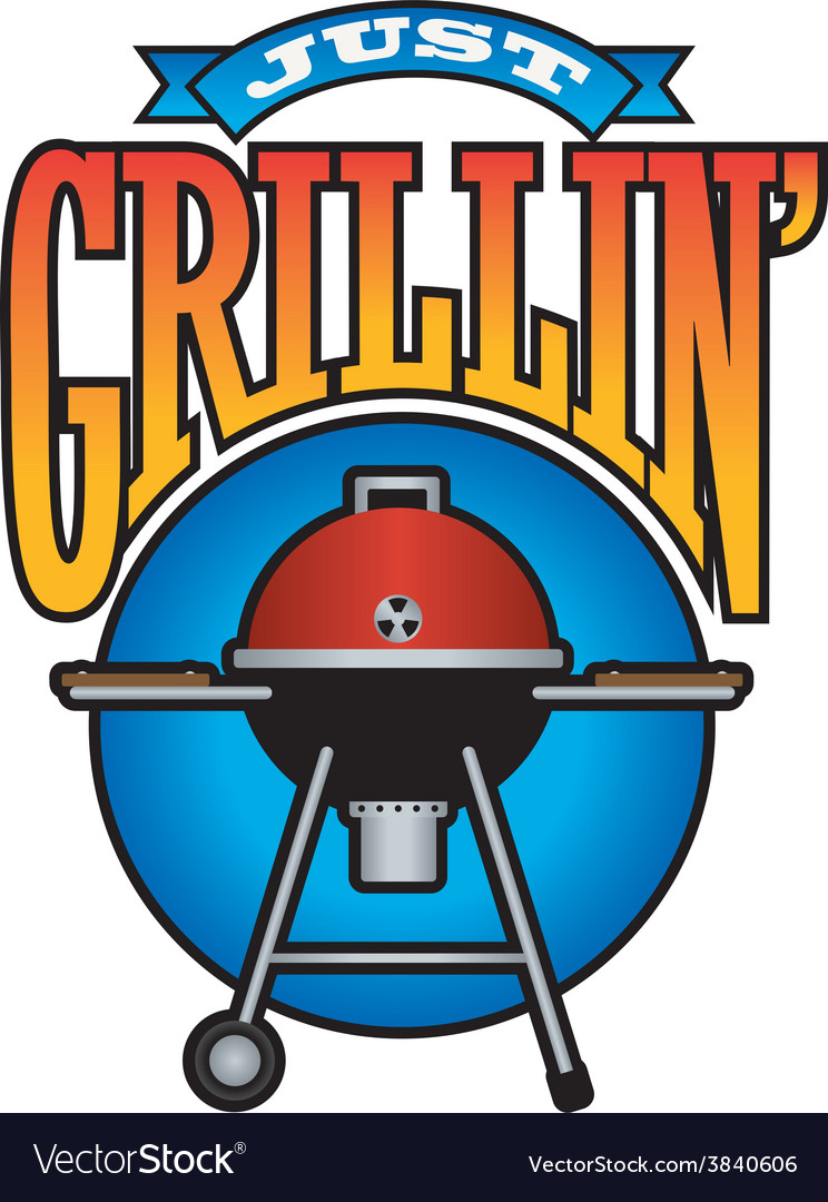 Just grillin barbecue party graphic vector | Price: 1 Credit (USD $1)
