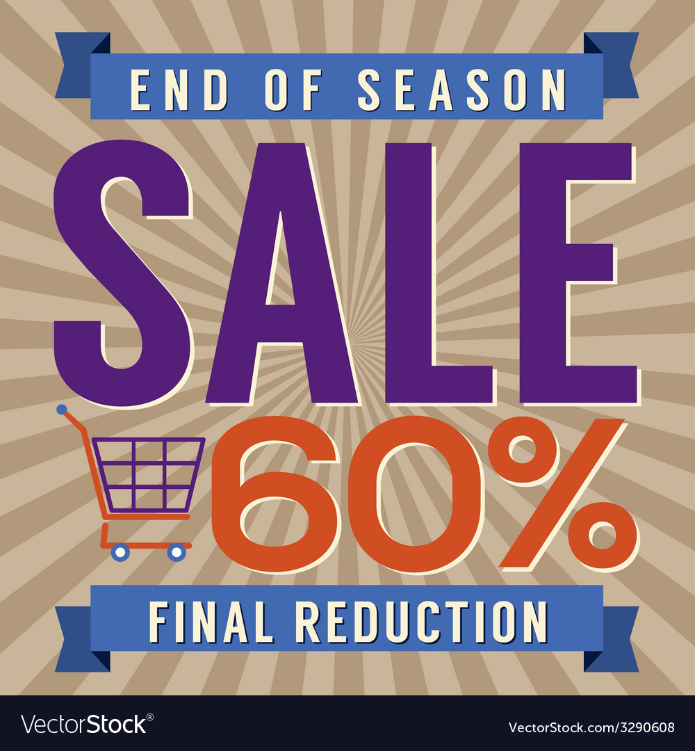 60 percent end of season sale vector | Price: 1 Credit (USD $1)