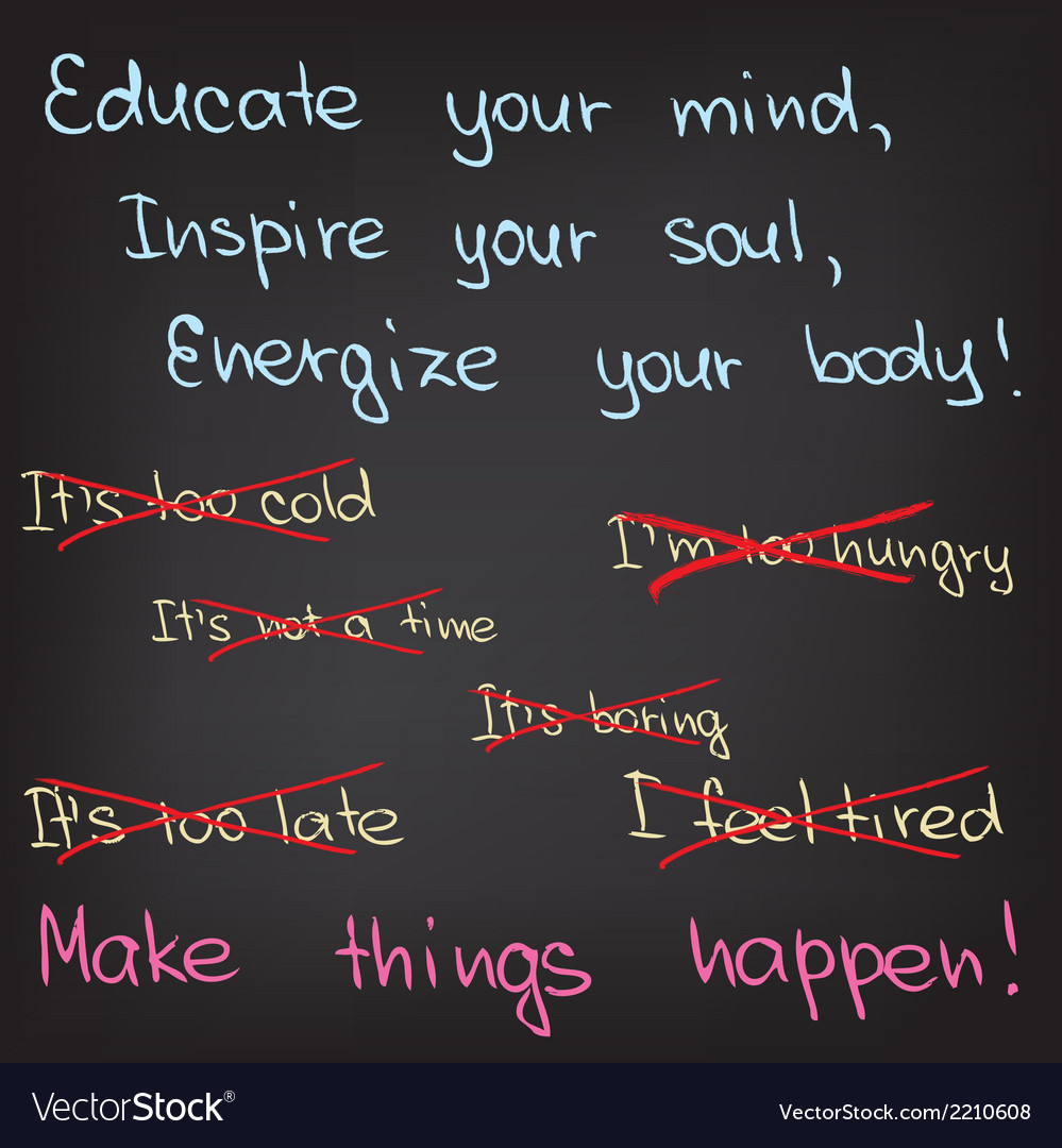 Educate your mind inspire your soul vector | Price: 1 Credit (USD $1)