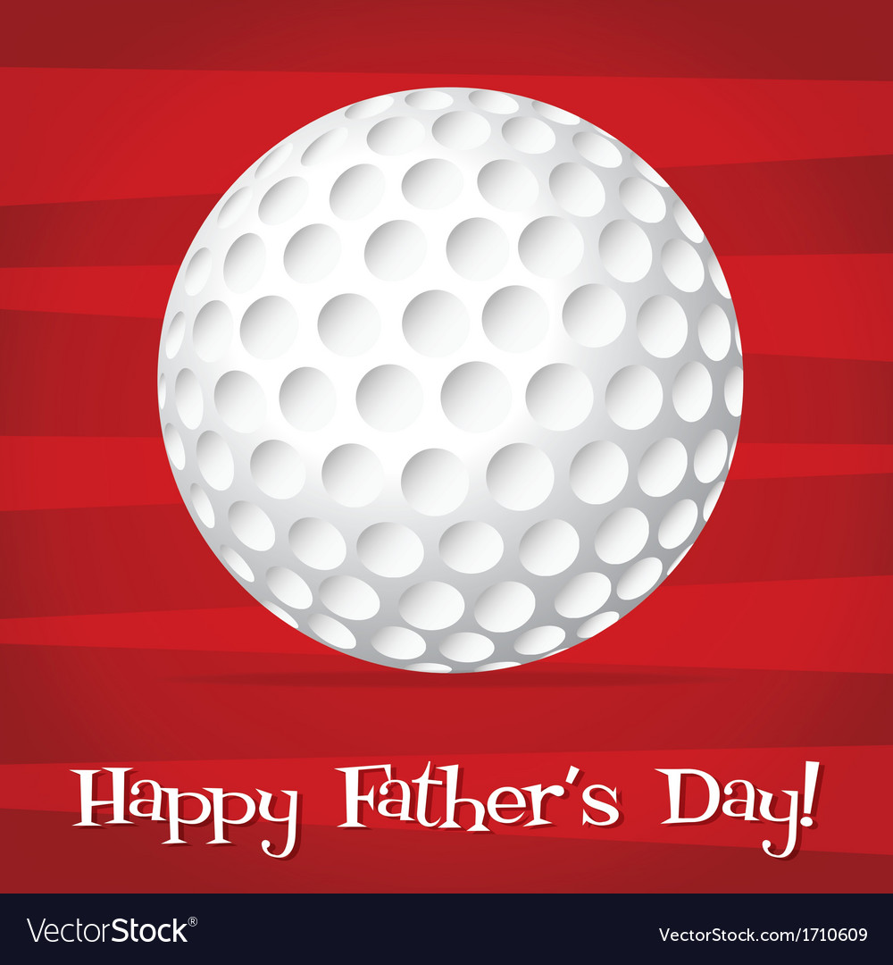 Bright golf ball happy fathers day card in format vector | Price: 1 Credit (USD $1)