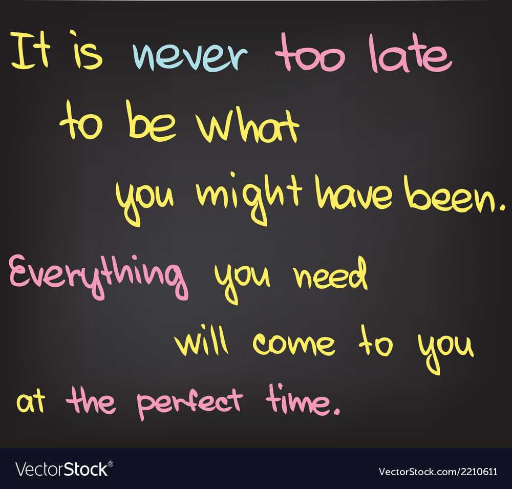 Its never too late vector | Price: 1 Credit (USD $1)