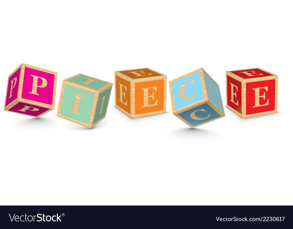 Word piece written with alphabet blocks vector | Price: 1 Credit (USD $1)