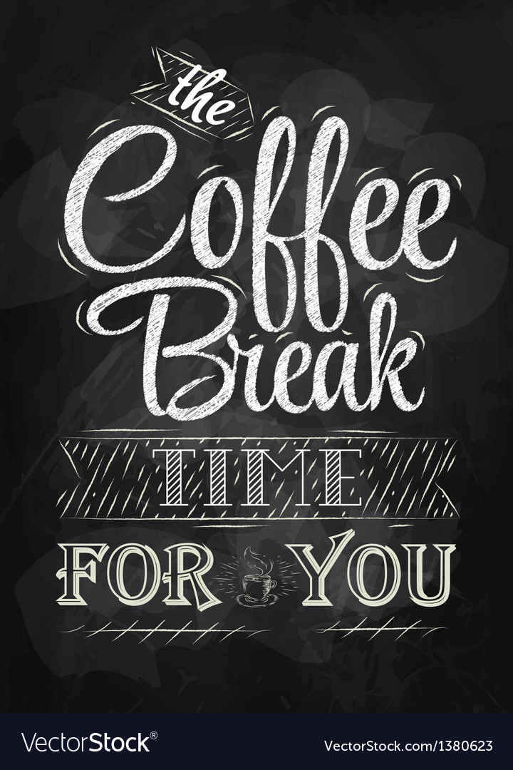 The coffee break time for you vector | Price: 1 Credit (USD $1)