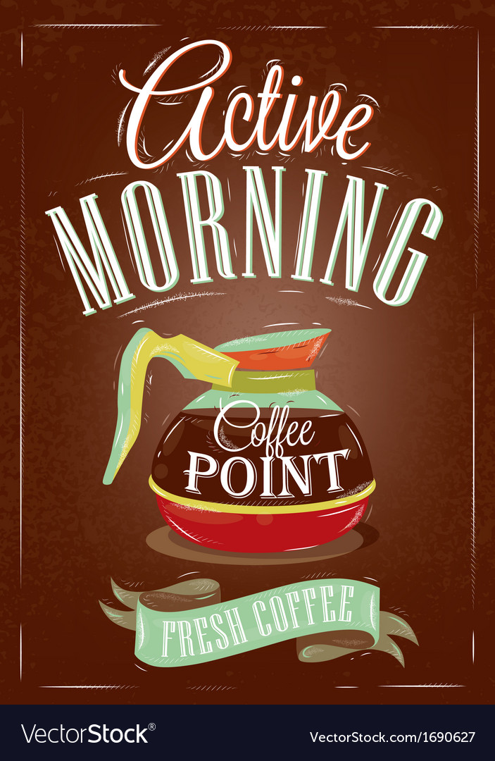 Retro poster in vintage style with drawing coffee vector | Price: 1 Credit (USD $1)