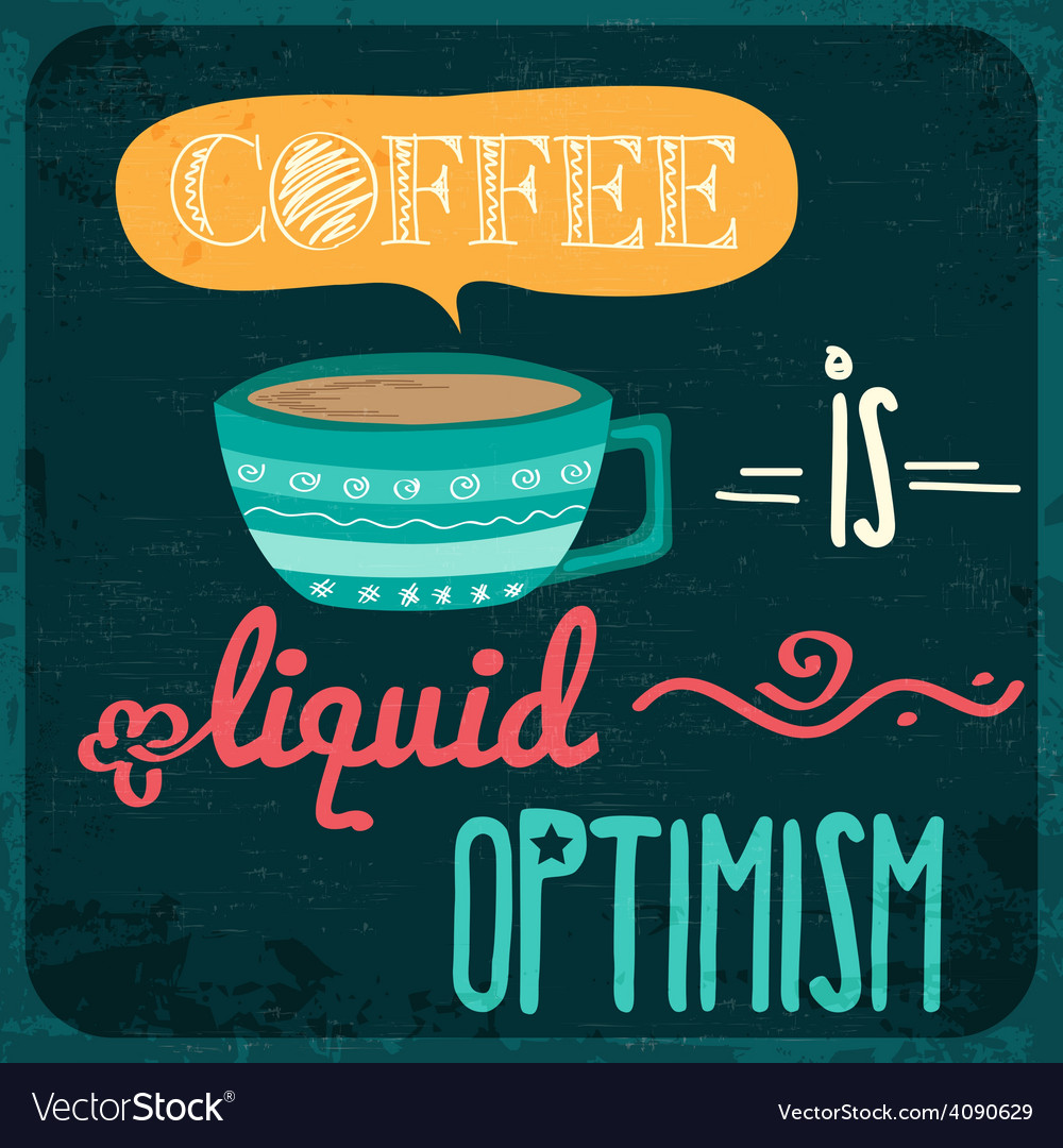 Retro background with coffee quote vector