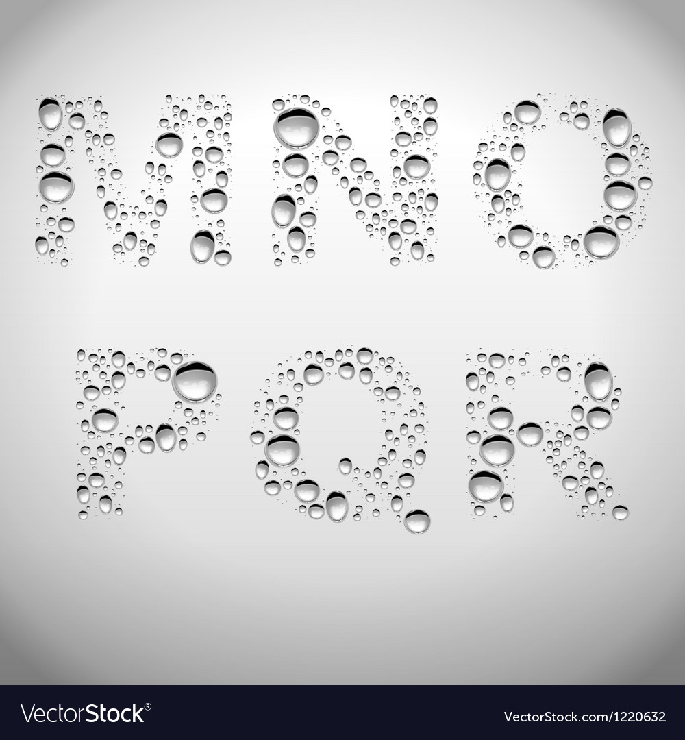 Realistic water drops font from m to r vector | Price: 1 Credit (USD $1)