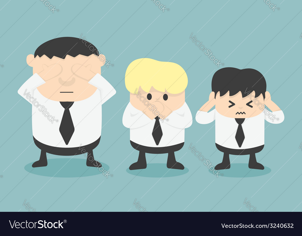 Three businessmen see no evil hear no evil speak n vector | Price: 1 Credit (USD $1)