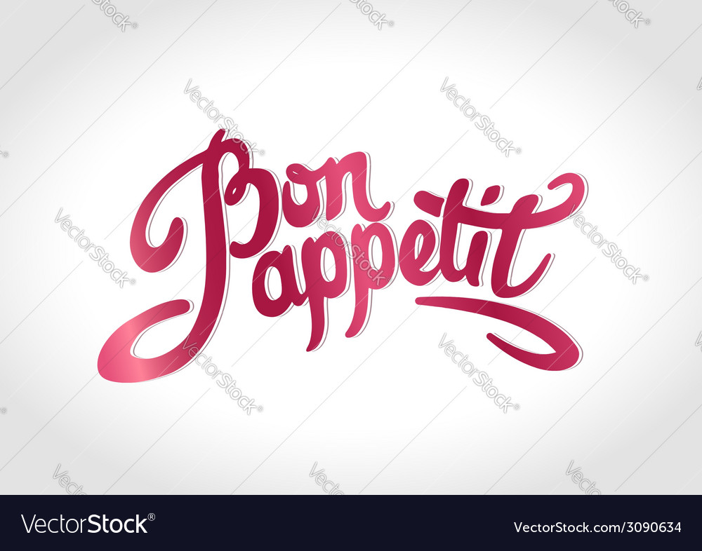 Bon appetit hand drawn lettering vector | Price: 1 Credit (USD $1)