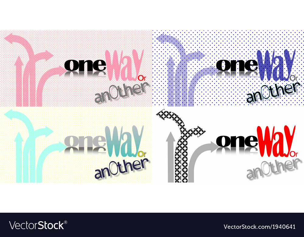 One way or another vector | Price: 1 Credit (USD $1)