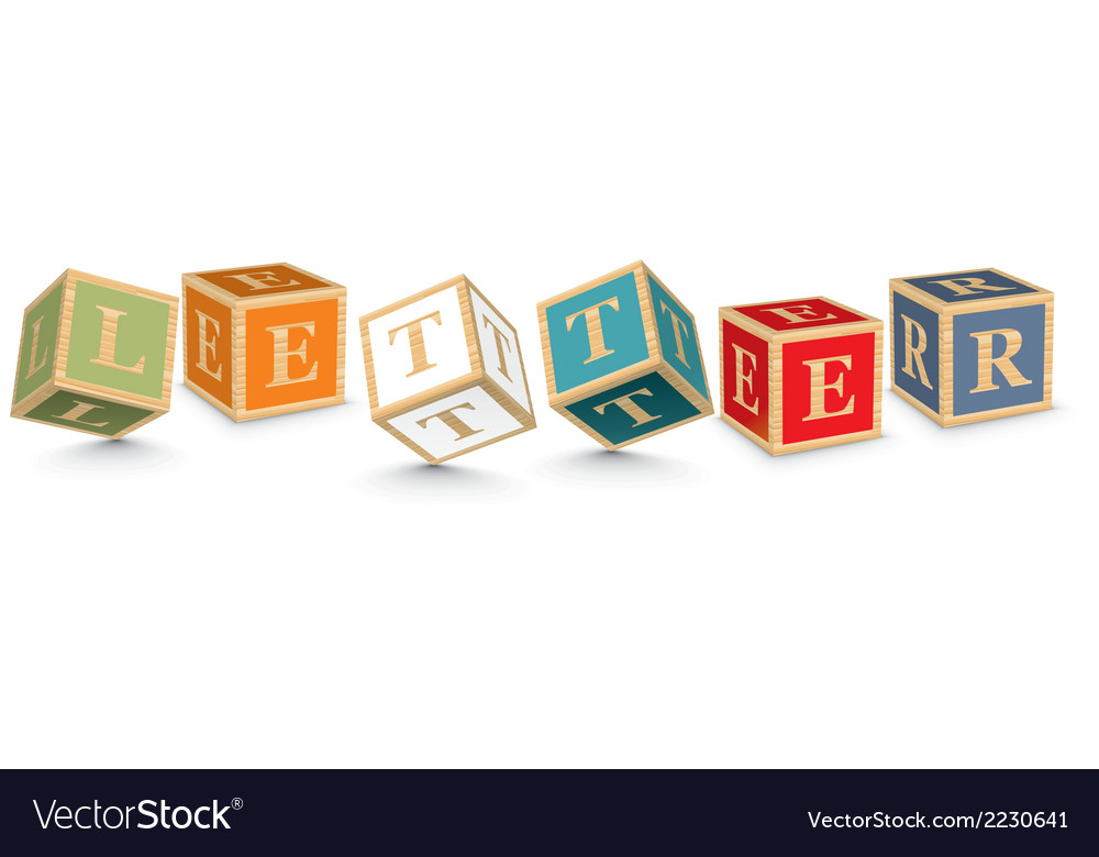 Word letter written with alphabet blocks vector   Price: 1 Credit (USD $1)