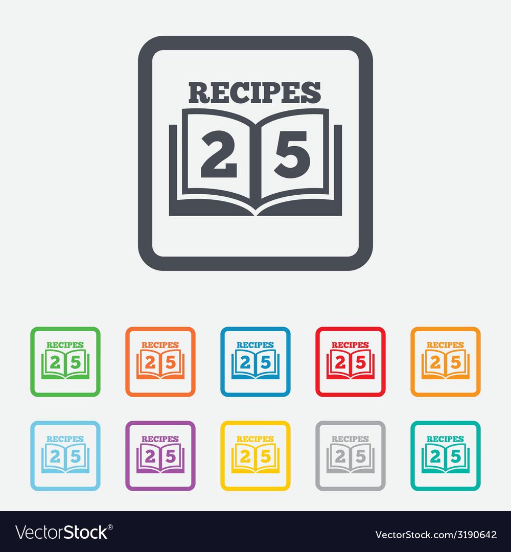 Cookbook sign icon 25 recipes book symbol vector | Price: 1 Credit (USD $1)