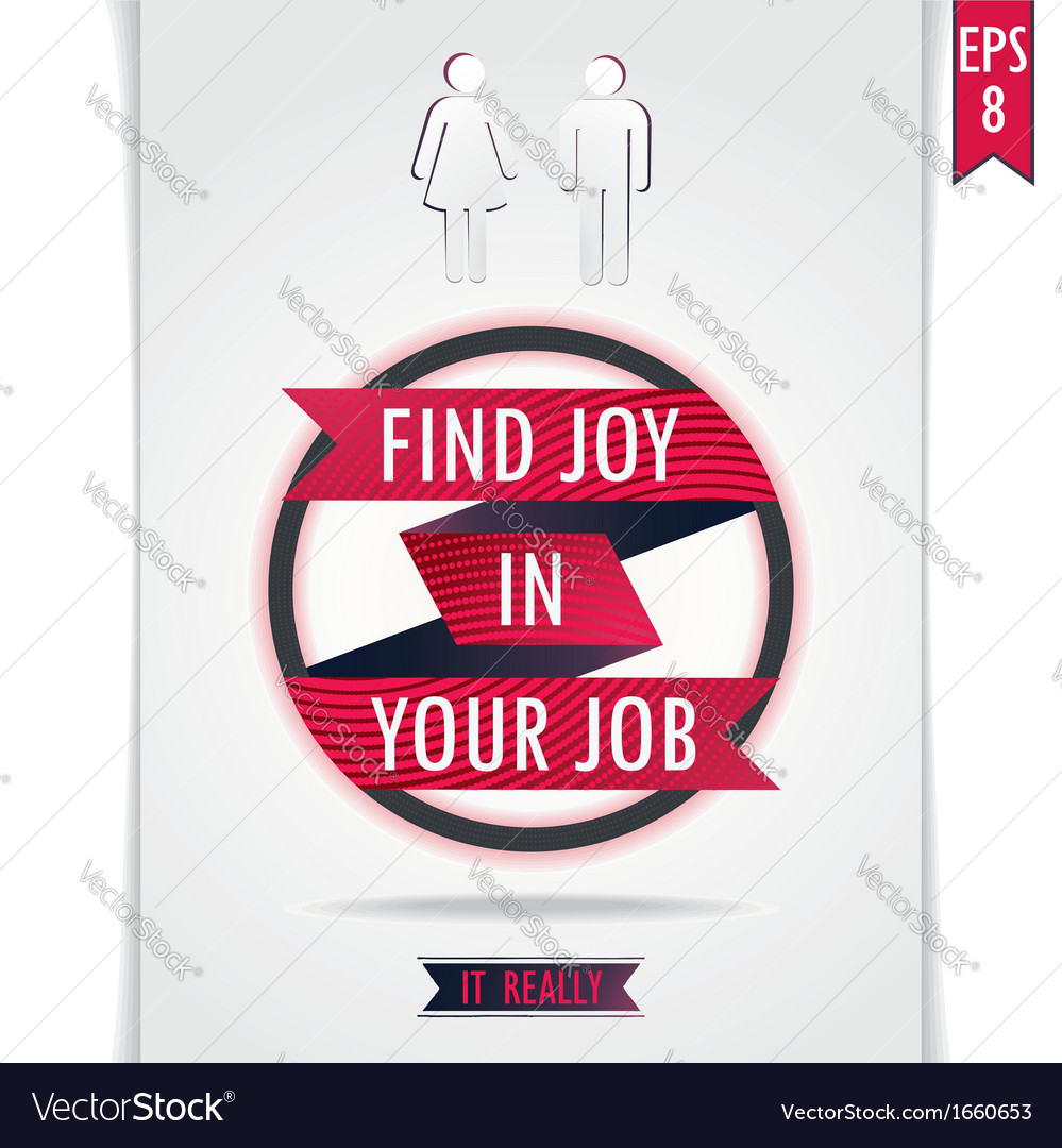 Gray poster find joy in your job vector | Price: 1 Credit (USD $1)