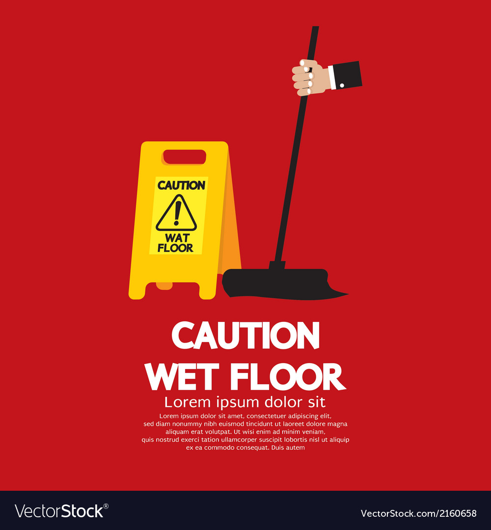 Caution wet floor vector | Price: 1 Credit (USD $1)